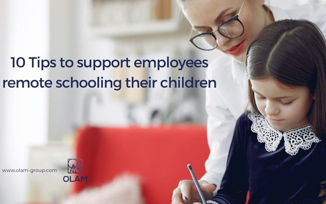 10 Tips to support employees  remote schooling their children