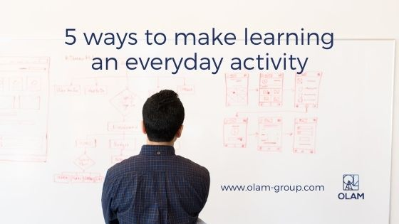 5 ways to make learning an everyday activity