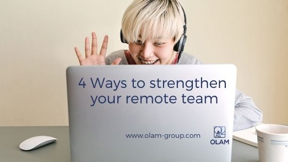 4 Ways to strengthen your remote team