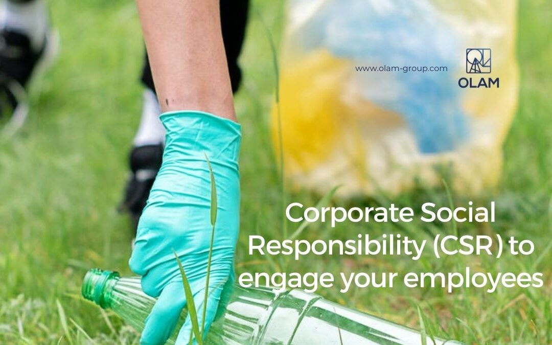 Corporate Social Responsibility (CSR) to engage your employees